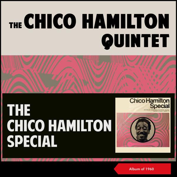 The Chico Hamilton Quintet - The Chico Hamilton Special