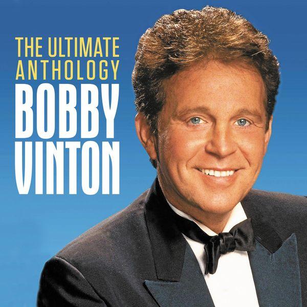 Bobby Vinton - The Ultimate Anthology