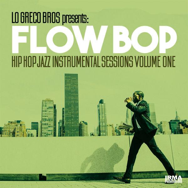 Lo Greco Bros - Hip Hop Jazz Instrumental Sessions, Vol. 1