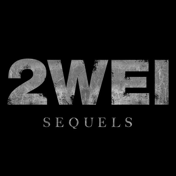 Album Sequels, 2WEI | Qobuz: download and streaming in high