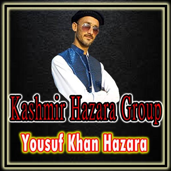 Yousuf Khan Hazara - Kashmir Hazara Group
