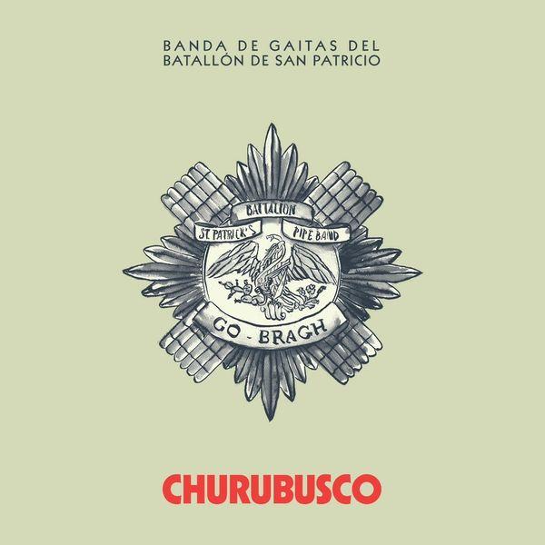Banda de Gaitas del Batallón de San Patricio - Churubusco