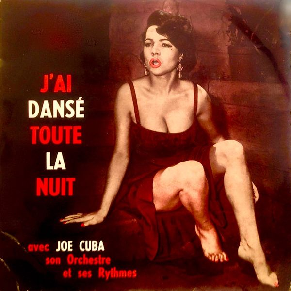 Joe Cuba and His Orchestra - I Tried To Dance All Night