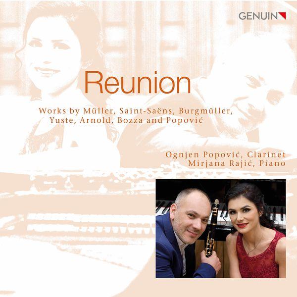 Mirjana Rajić - Reunion: Works by Müller, Saint-Saëns & Others