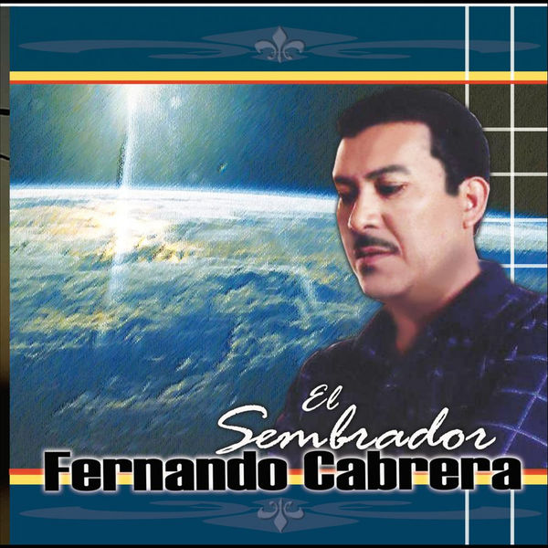 Fernando Cabrera - El Sembrador