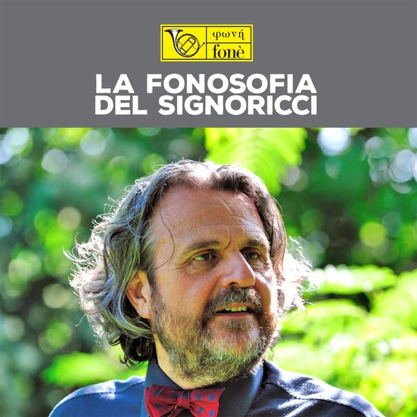 Various Artists - La fonosofia del Signoricci