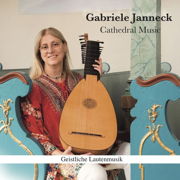 Gabriele Janneck - Cathedral Music