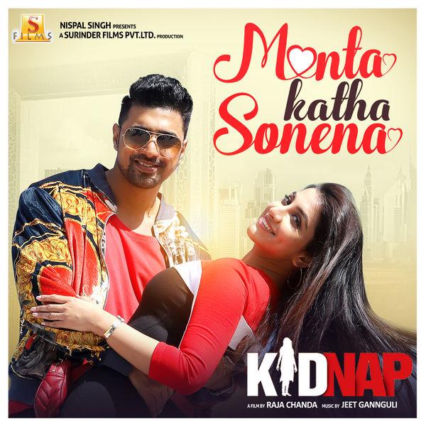 "Goldie Sohel - Monta Katha Sonena (From ""Kidnap"") - Single"