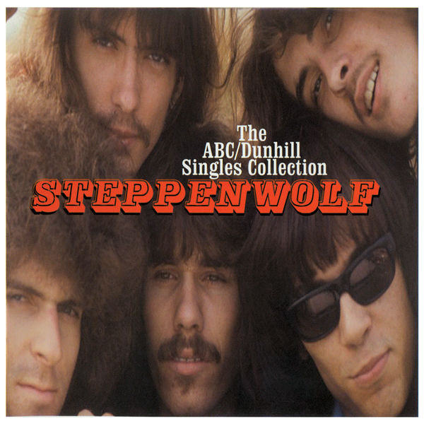 Steppenwolf The ABC/Dunhill Singles Collection