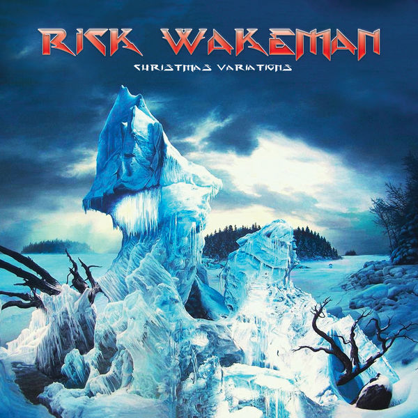 Rick Wakeman - Christmas Variations (Deluxe Edition)