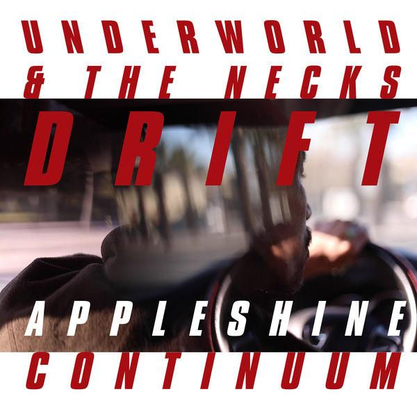 Underworld - Appleshine Continuum