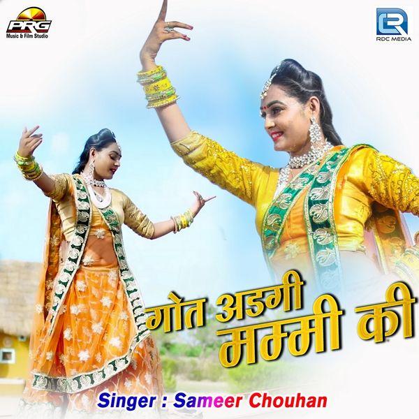 Sameer Chouhan - Got Adgi Mummy Ki