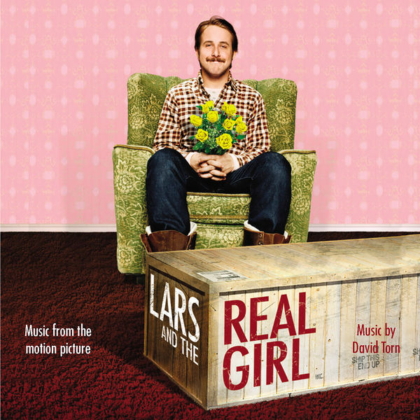 David Torn - Lars and the Real Girl (Original Motion Picture Soundtrack)