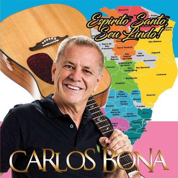 Carlos Bona - Espírito Santo, Seu Lindo!