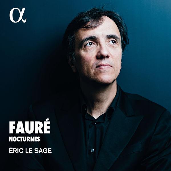 Eric Le Sage - Fauré: Nocturnes