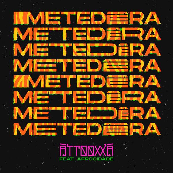 ÀTTØØXXÁ - METEDÊRA