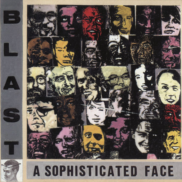 Blast - A Sophisticated Face