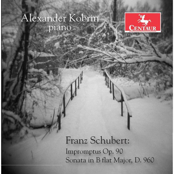 Alexander Kobrin - Schubert: 4 Impromptus, Op. 90, D. 899 & Piano Sonata in B-Flat Major, D. 960