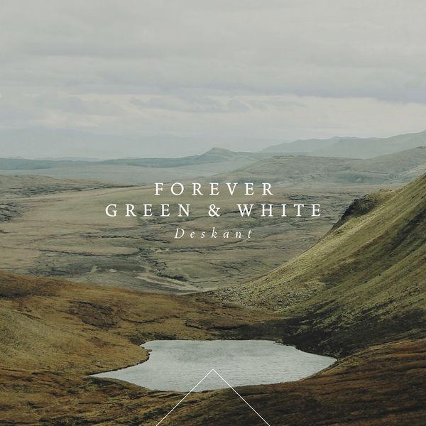 Deskant - Forever Green and White