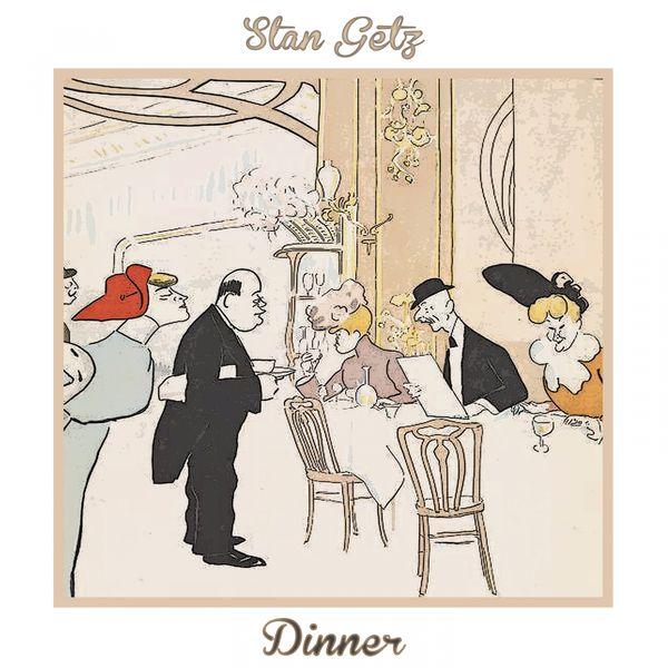 Stan Getz - Dinner