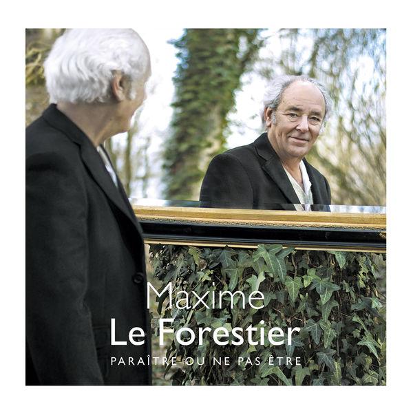 Maxime Le Forestier - Paraître ou ne pas être