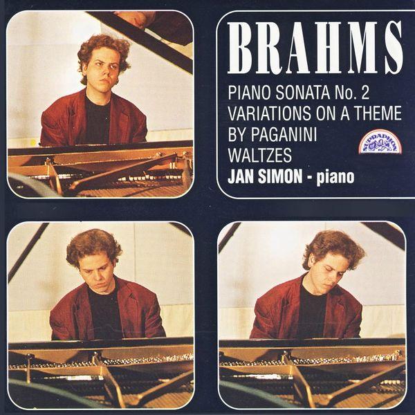 Jan Simon - Brahms: Piano Sonata No. 2, Variations on a Theme by Paganini, Waltzes