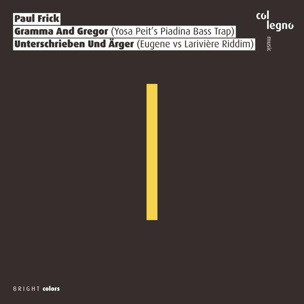 Paul Frick - Gramma and Gregor / Unterschrieben Und Ärger
