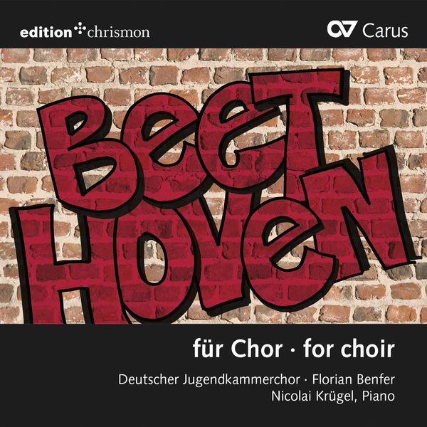 Deutscher Jugendkammerchor - Beethoven & Others: Choral Works