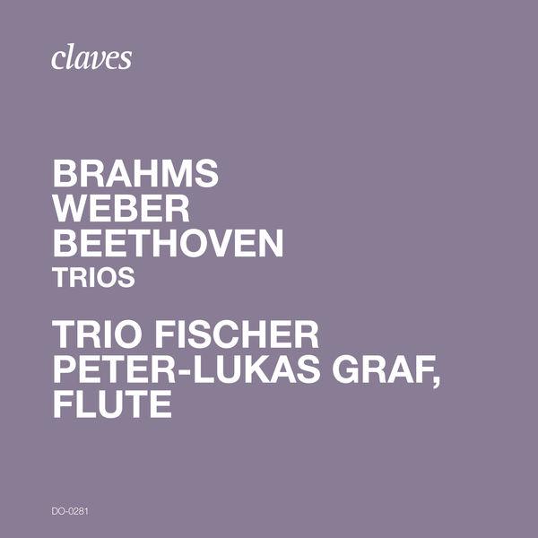 Peter-Lukas Graf - Brahms, Weber & Beethoven: Trios