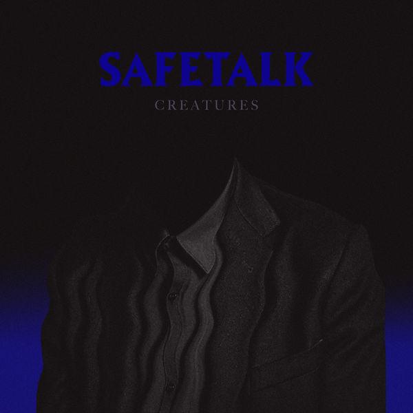 Safetalk - Creatures