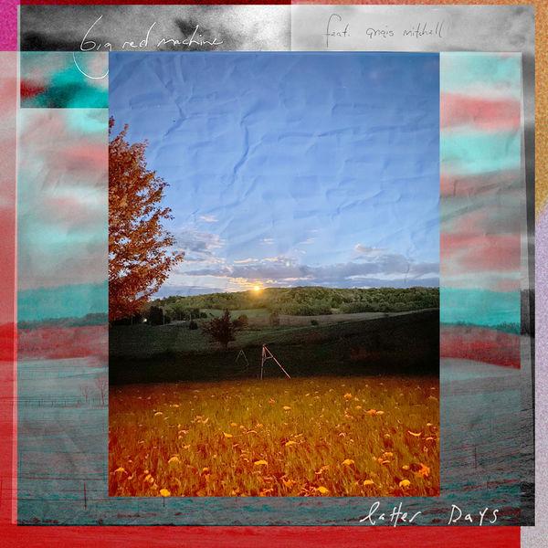 Big Red Machine - Latter Days (feat. Anaïs Mitchell)
