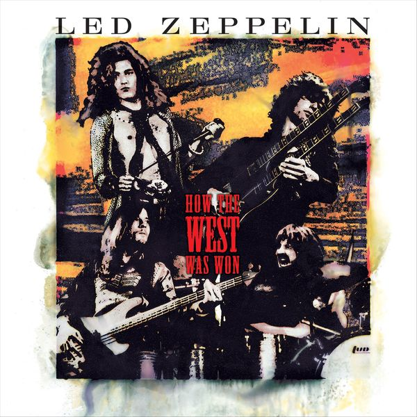 Led Zeppelin - How the West Was Won (2018 Remaster)