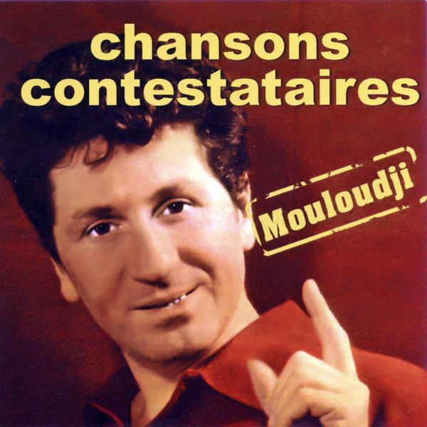 Mouloudji - Chansons Contestataires