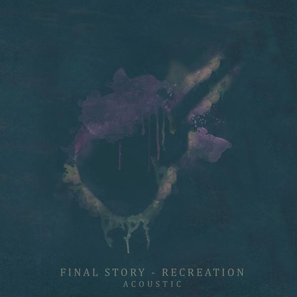 Final Story - Recreation