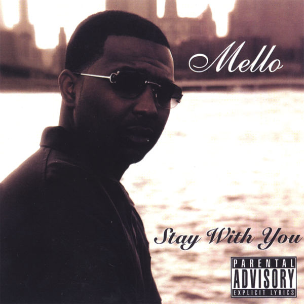 Mello - Stay With You