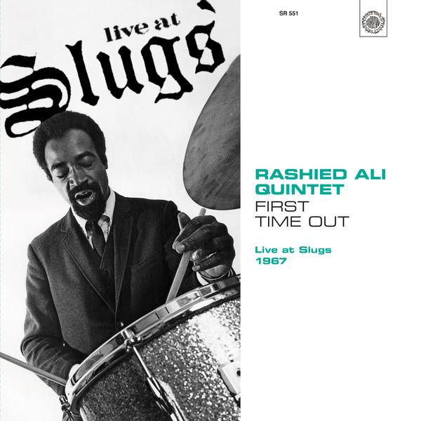 Rashied Ali - First Time Out: Live at Slugs 1967