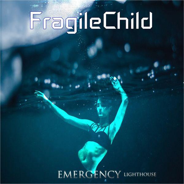 FragileChild Emergency (Lighthouse)