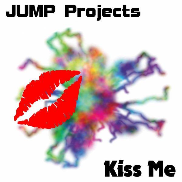 JUMP Projects - Kiss Me (Original Mix)