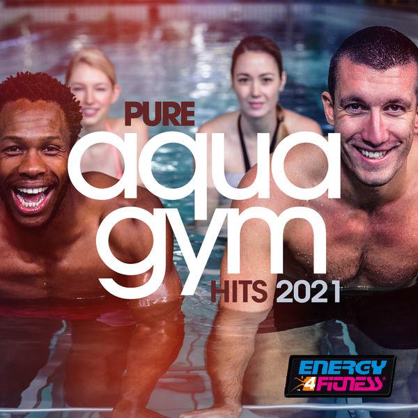 Various Artists - Pure Aqua Gym Hits 2021