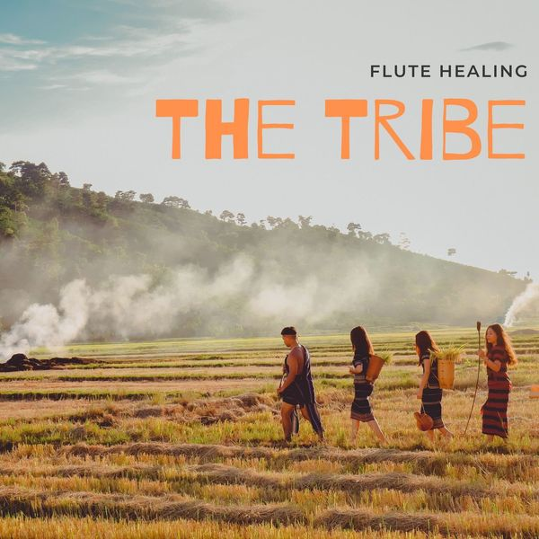 Flute Healing - The Tribe - Native American Music, Flute, Chants, Drums