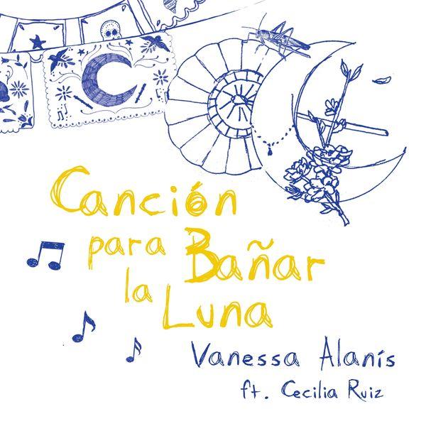 Vanessa Alanís - Canción para Bañar la Luna