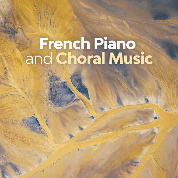 Erik Satie - French Piano and Choral Music