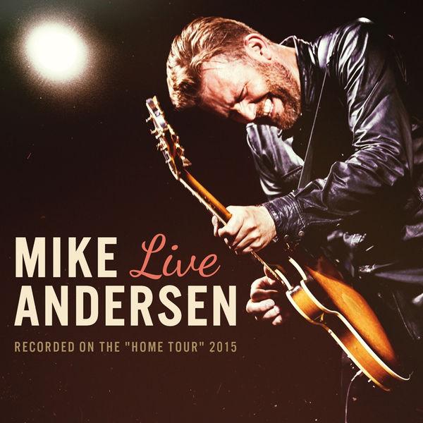 Mike Andersen - Live