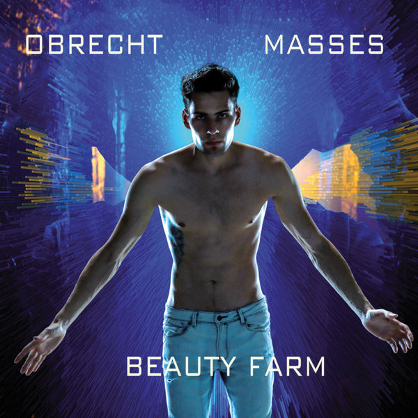 Beauty Farm - Obrecht : Masses