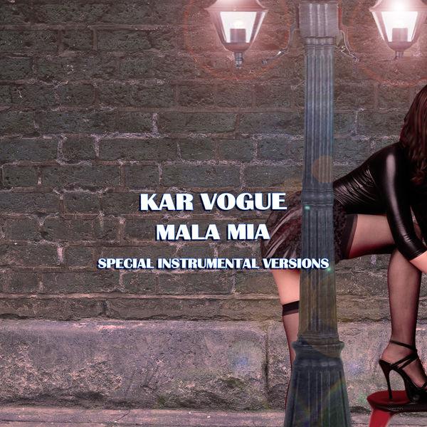 Kar Vogue - Mala Mia (Special Instrumental Versions [Tribute To Maluma])