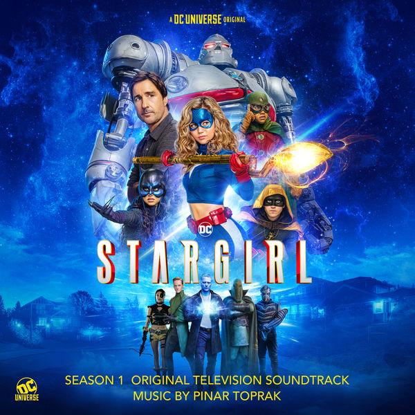 Pinar Toprak - Stargirl: Season 1 (Original Television Soundtrack)
