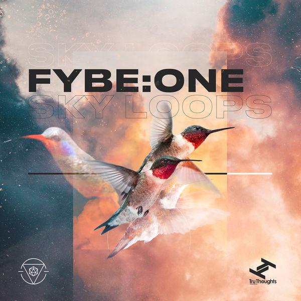 Fybe:One - Sky Loops - EP
