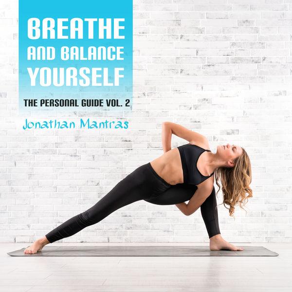 Jonathan Mantras - Breathe and Balance Yourself