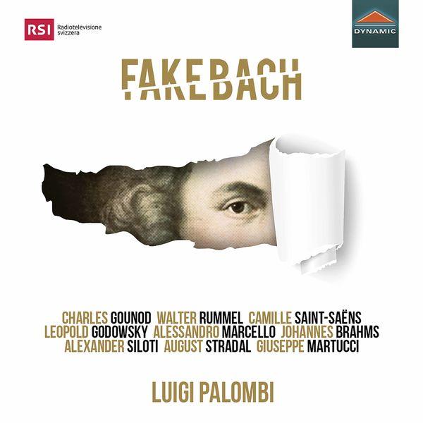 Luigi Palombi - Fake Bach