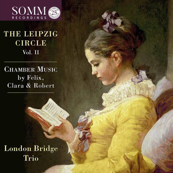 London Bridge Trio - The Leipzig Circle, Vol. 2 (Live)
